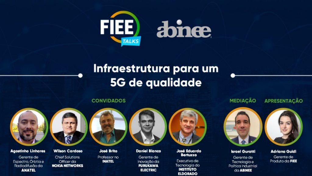 Edição de FIEE TALKS sobre Infraestrutura para um 5G de qualidade